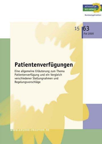 Patientenverfügungen - Bundestagsfraktion Bündnis 90/Die Grünen