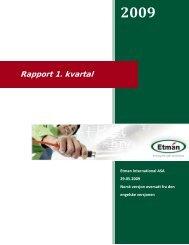 1. kvartalsrapport 2009 - Etman Distribusjon