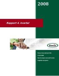 4. kvartalsrapport 2008 - Etman Distribusjon