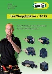 Tak/Veggbokser - 2012 - Etman Distribusjon