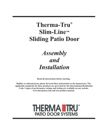 Therma Tru Slim Line Sliding Patio Door Assembly And Installation