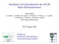 Installation und Inbetriebnahme der ATLAS Myon ... - LMU
