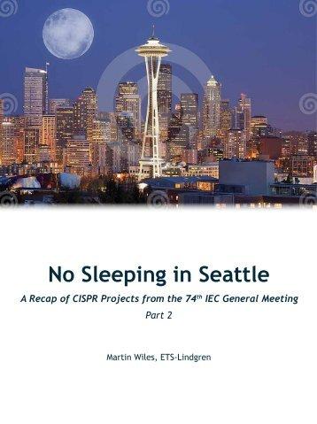 No Sleeping in Seattle (Part 2) - ETS-Lindgren