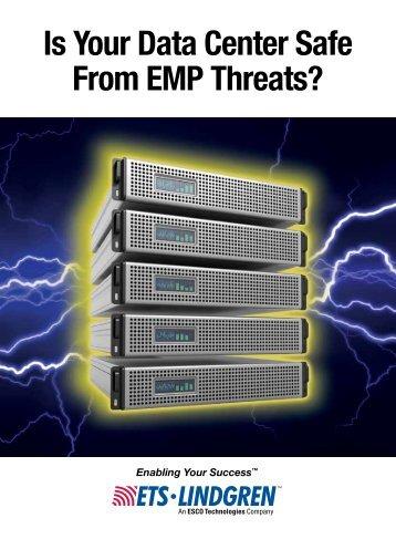 Is Your Data Center Safe From EMP Threats? - ETS-Lindgren