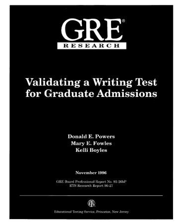 Validating a Writing Test for Graduate Admissions - ETS