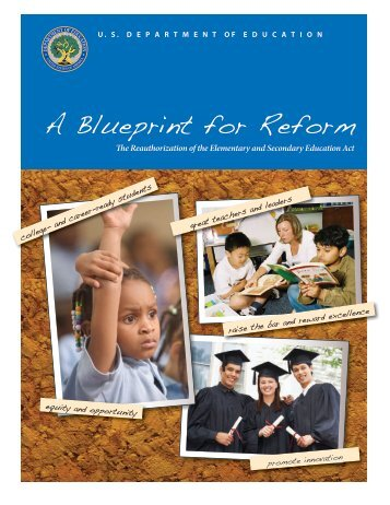 A Blueprint for Reform - U.S. Department of Education