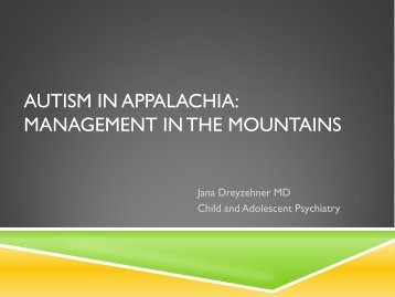 Autism in Appalachia: Management in the Mountains