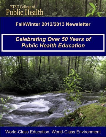 College of Public Health Fall/Winter 2012/2013 Newsletter - East ...