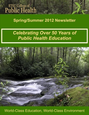 College of Public Health Spring/Summer 2012 Newsletter - East ...