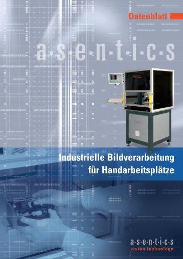 Industrielle Bildverarbeitung für höchste ... - Asentics