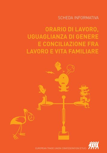 orario di lavoro, uguaglianza di genere e conciliazione fra ... - ETUC