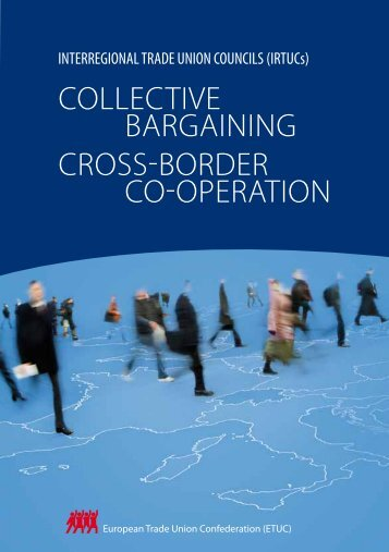 COLLECTIVE BARGAINING CROSS-BORDER CO-OPERATION