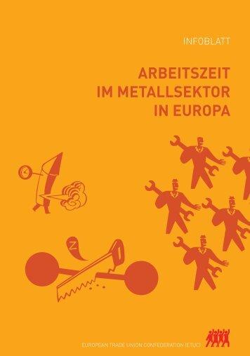 ARBEITSZEIT IM METALLSEKTOR IN EUROPA - ETUC