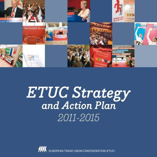 ETUC Strategy and Action Plan 2011-2015