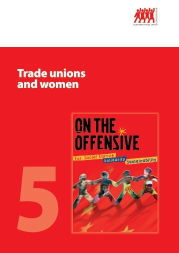 Trade unions and women - ETUC