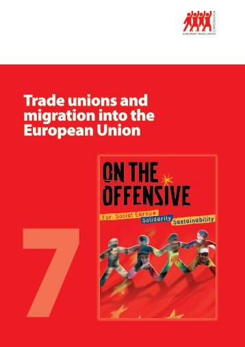 Trade unions and migration into the European Union - ETUC
