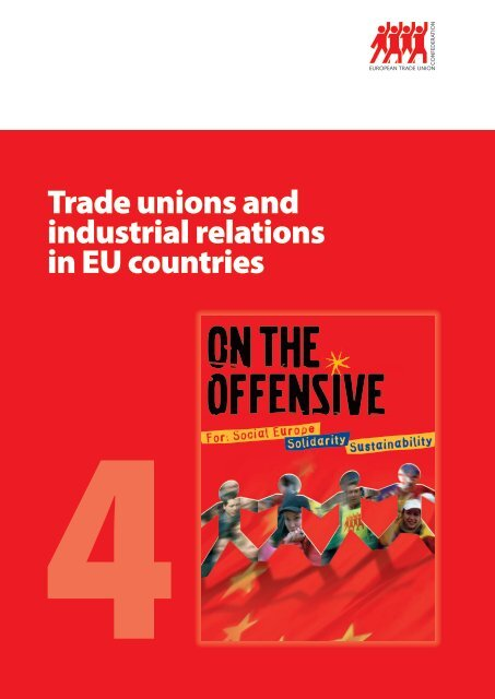 Trade unions and industrial relations in EU countries - ETUC