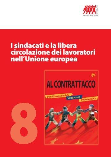 I sindacati e la libera circolazione dei lavoratori nell'Unione ... - ETUC