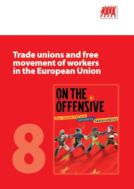 Trade unions and free movement of workers in the ... - ETUC