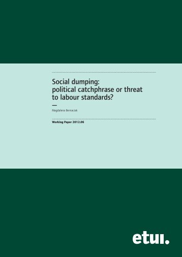 Social dumping: political catchphrase or threat to labour standards