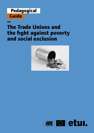 The Trade Unions and the fight against poverty and social exclusion