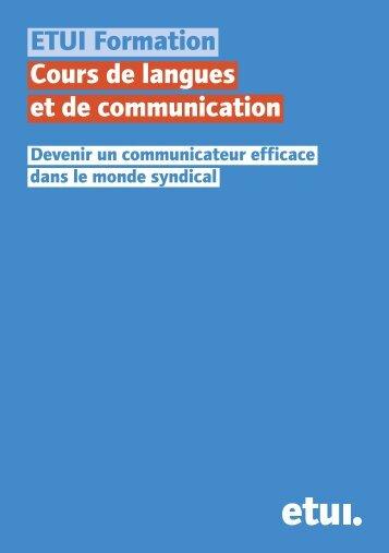 ETUI Formation Cours de langues et de communication - European ...