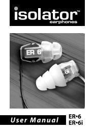 ER-6 ER-6i Isolator Earphones User Manual - Etymotic Research