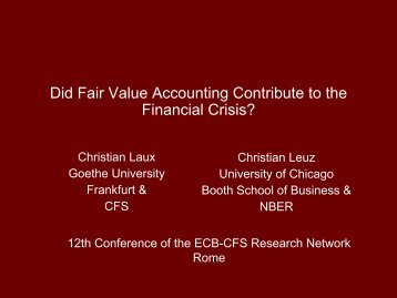 Did Fair Value Accounting Contribute to the Financial Crisis?