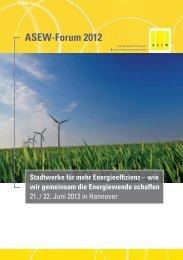 ASEW-Forum 2012 Stadtwerke für mehr Energieeffizienz – wie wir ...