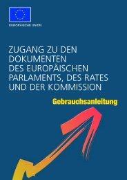 ZUGANG ZU DEN DOKUMENTEN DES EUROPÄISCHEN ... - Europa