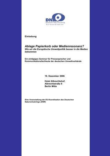 Ablage Papierkorb oder Medienresonanz? - EU-Koordination