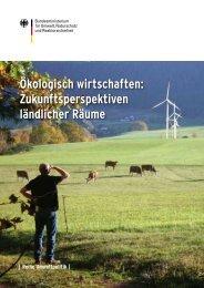 Ökologisch wirtschaften: Zukunftsperspektiven ländlicher Räume