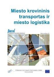 3. Krovininio transporto urbanizuotose vietovėse ypatumai