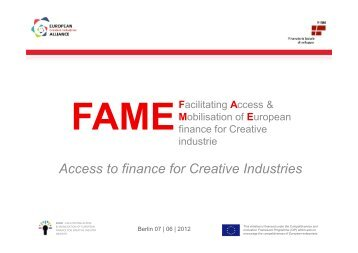 FAME Access to finance for Creative Industries - Enterprise Europe ...
