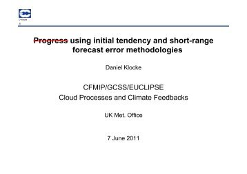 Progress using initial tendency and short-range forecast ... - euclipse