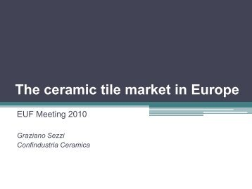 The ceramic tile market in Europe - EUF