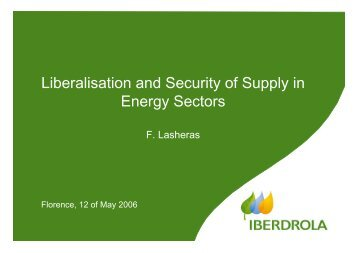 Liberalisation and Security of Supply in Energy Sectors