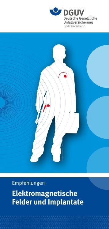 Elektromagnetische Felder und Implantate