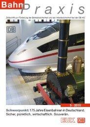 Schwerpunkt:175 Jahre Eisenbahnen in Deutschland. Sicher ...