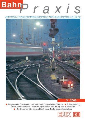 3 · 2006 - Eisenbahn-Unfallkasse