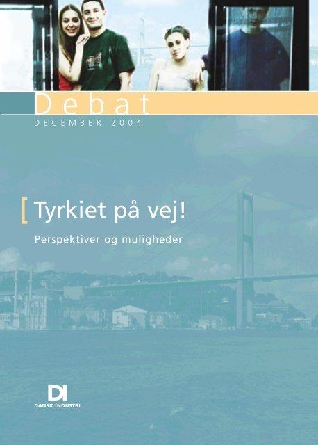 Tyrkiet på vej! Perspektiver og muligheder - Folketingets EU-oplysning