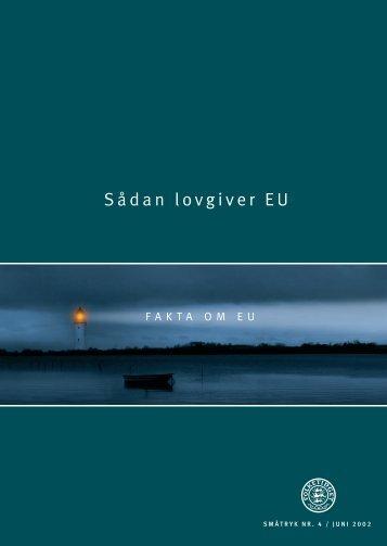 Sådan lovgiver EU - Folketingets EU-oplysning