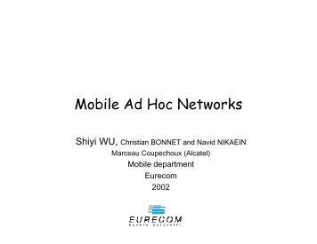 Mobile Ad Hoc Networks - Eurecom