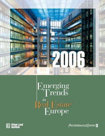 Emerging Trends in Real Estate® Europe 2006 - Urban Land Institute