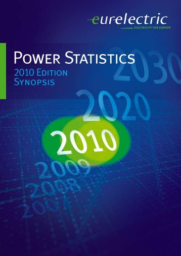 Power Statistics - 2010 Edition - Synopsis - Eurelectric