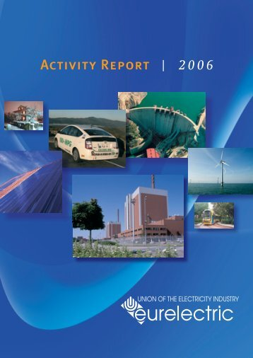 EURELECTRIC Annual Activity Report 2006