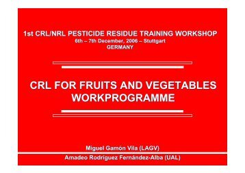 CRL for Fruits & Vegetables - Work Programme - EURL | Residues ...