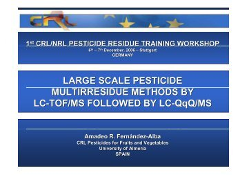 1st CRL/NRL PESTICIDE RESIDUE TRAINING WORKSHOP