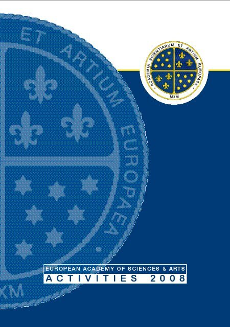 Publications, Annual reports, Activities 2008 - European Academy of ...