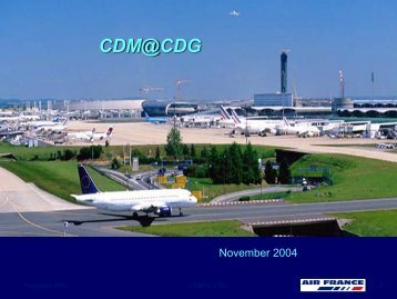 Air France (CDG) CDM Project - Airport Collaborative Decision Making